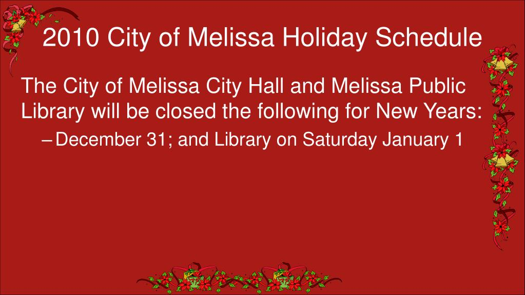 2010 City of Melissa Holiday Schedule