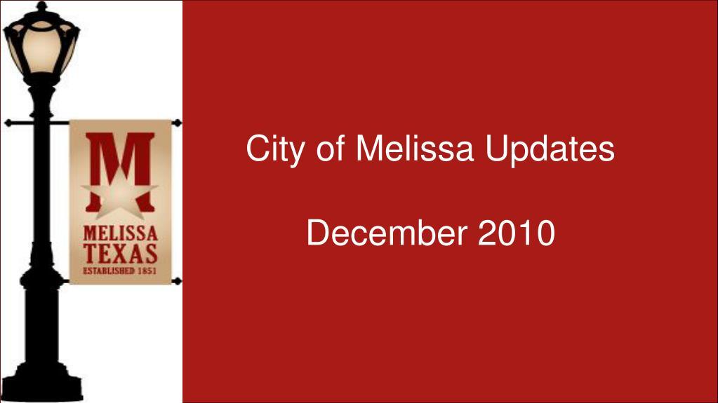 city of melissa updates december 2010 l.