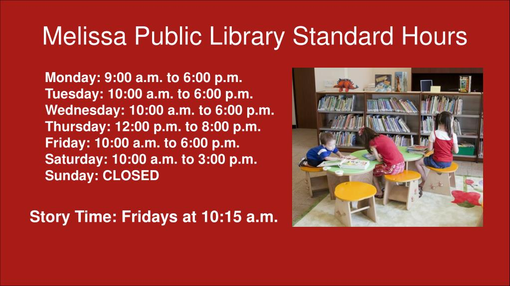 Melissa Public Library Standard Hours