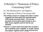 a retailer s statement of policy concerning gifts