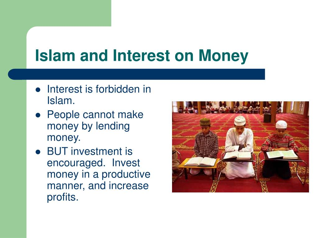 Islam and Interest on Money