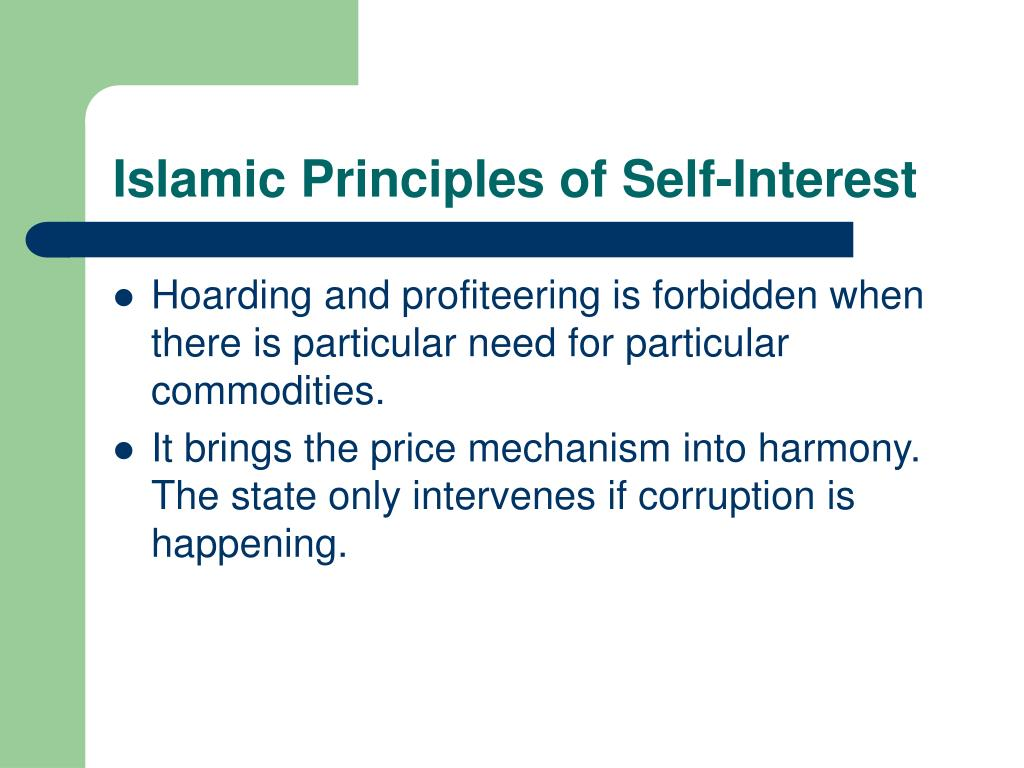 Islamic Principles of Self-Interest