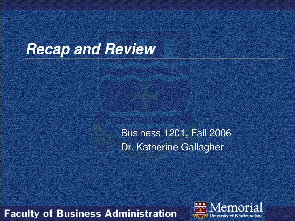 Recap and Review