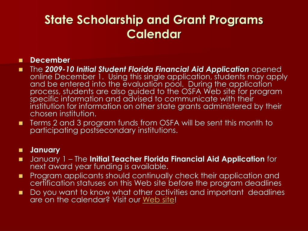 State Scholarship and Grant Programs  Calendar