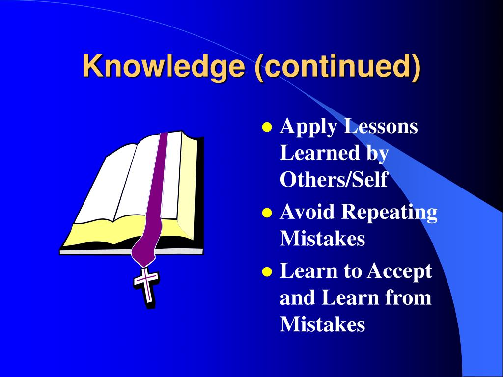 Knowledge (continued)