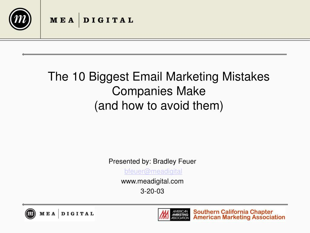 the 10 biggest email marketing mistakes companies make and how to avoid them l.