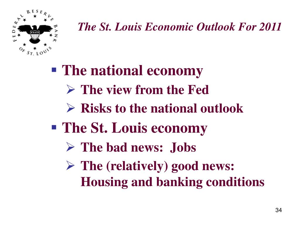 The St. Louis Economic Outlook For 2011