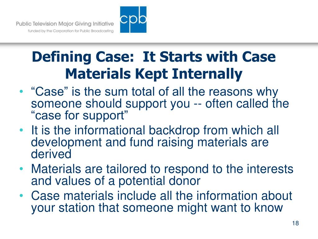 Defining Case:  It Starts with Case Materials Kept Internally