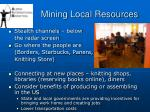 mining local resources43
