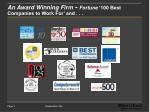 an award winning firm fortune 100 best companies to work for and