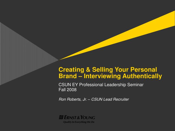 creating selling your personal brand interviewing authentically n.