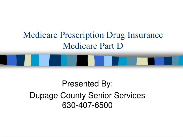 medicare prescription drug insurance medicare part d n.