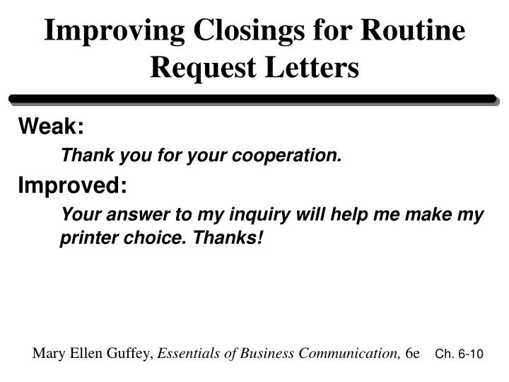 Ppt chapter 6 powerpoint presentation id60900 improving closings for routine request letters weak thank you for your cooperation expocarfo Images