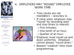 4 employers may round employee work time