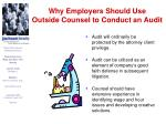why employers should use outside counsel to conduct an audit