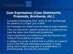 case expressions case statements proposals brochures etc