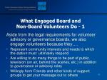 what engaged board and non board volunteers do 1
