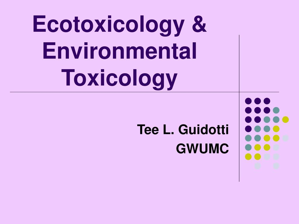 ecotoxicology environmental toxicology l.