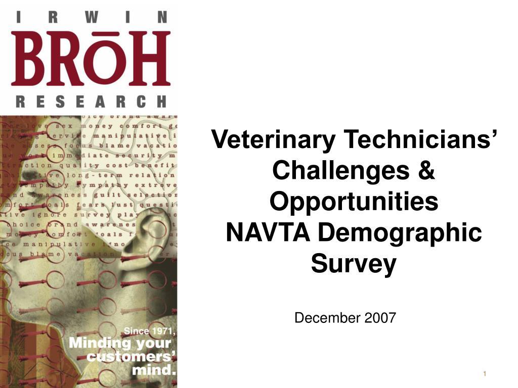 veterinary technicians challenges opportunities navta demographic survey l.