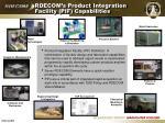 rdecom s product integration facility pif capabilities