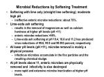 microbial reductions by softening treatment