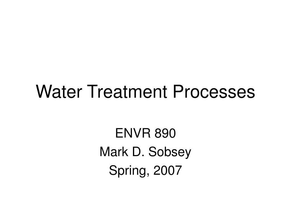 water treatment processes l.