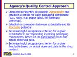 agency s quality control approach