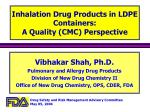 inhalation drug products in ldpe containers a quality cmc perspective