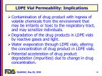 ldpe vial permeability implications