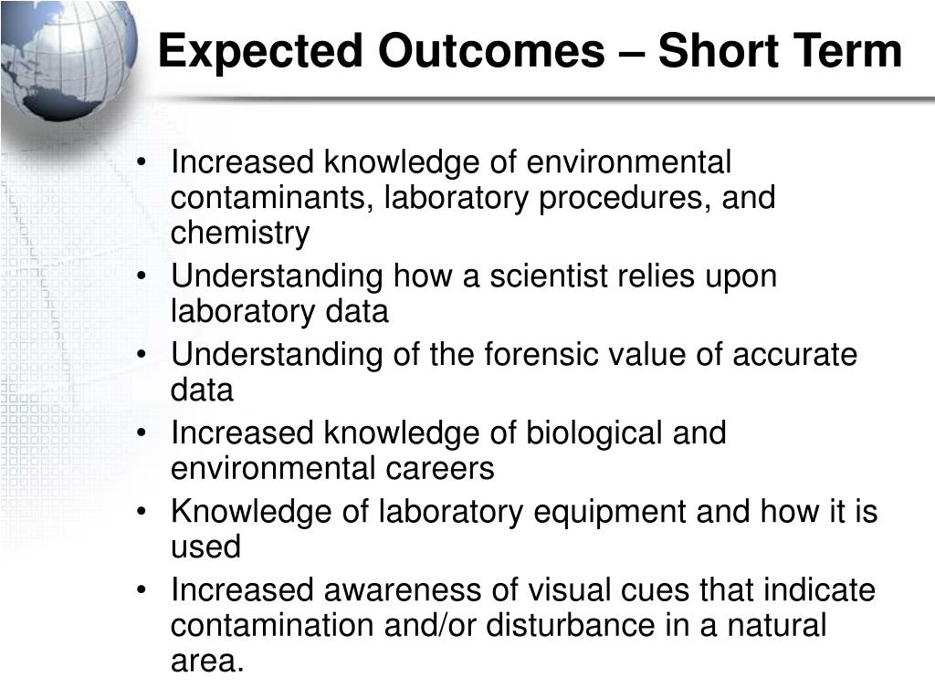 Expected Outcomes – Short Term