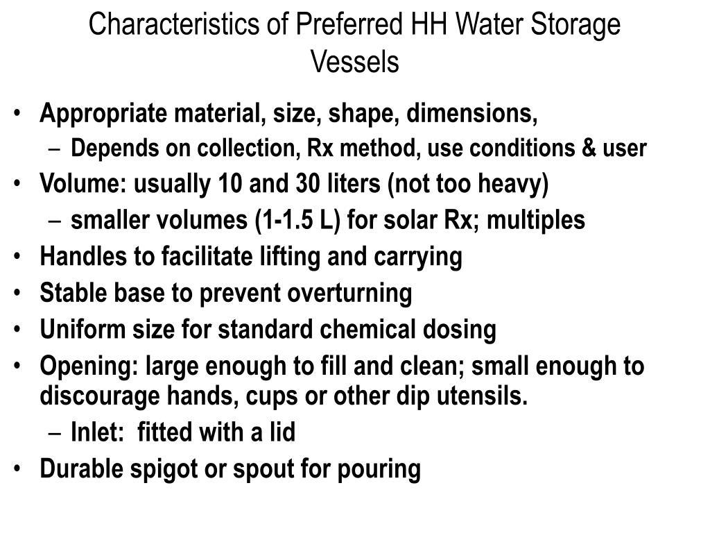 Characteristics of Preferred HH Water Storage Vessels