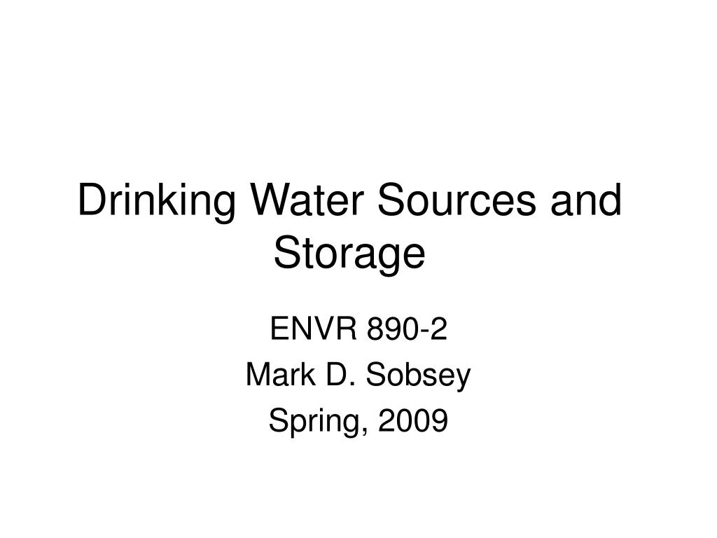 drinking water sources and storage l.