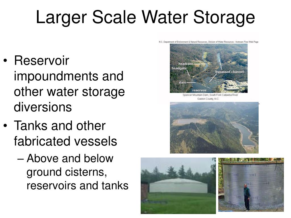 Larger Scale Water Storage