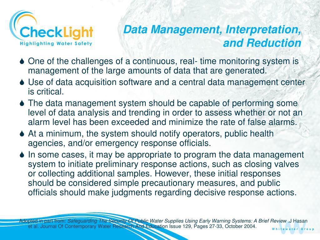 Data Management, Interpretation, and Reduction