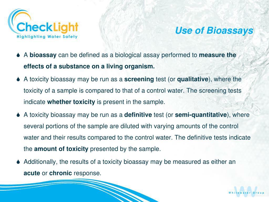 Use of Bioassays