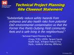 technical project planning site closeout statement