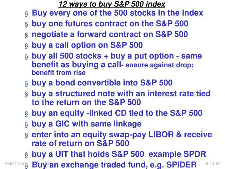 12 ways to buy S&P 500 index