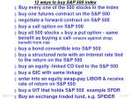 12 ways to buy s p 500 index