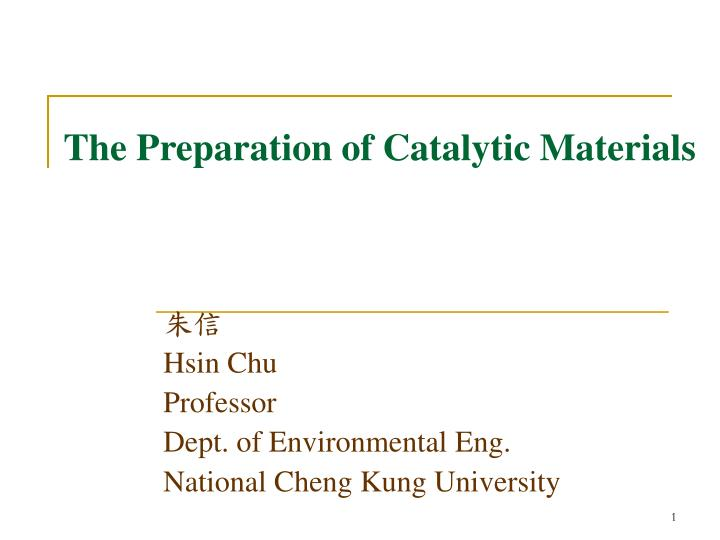 the preparation of catalytic materials n.