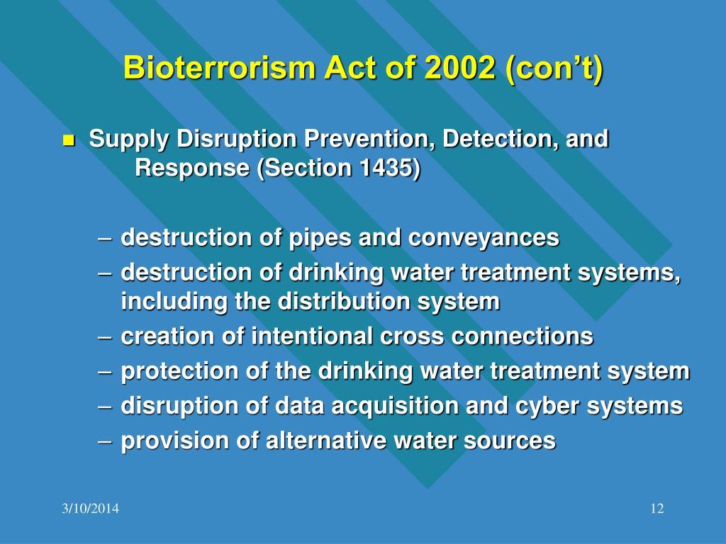 Bioterrorism Act of 2002 (con't)