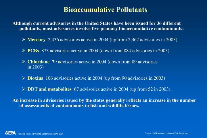 Bioaccumulative pollutants