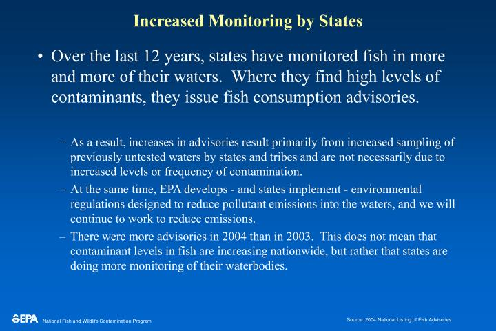 Increased monitoring by states