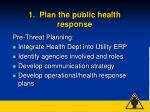 1 plan the public health response