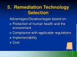 5 remediation technology selection