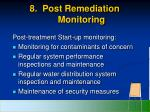 8 post remediation monitoring