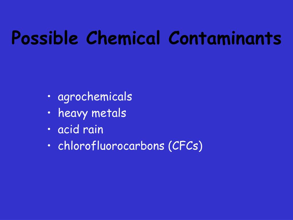 Possible Chemical Contaminants