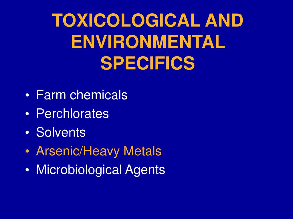 TOXICOLOGICAL AND ENVIRONMENTAL SPECIFICS