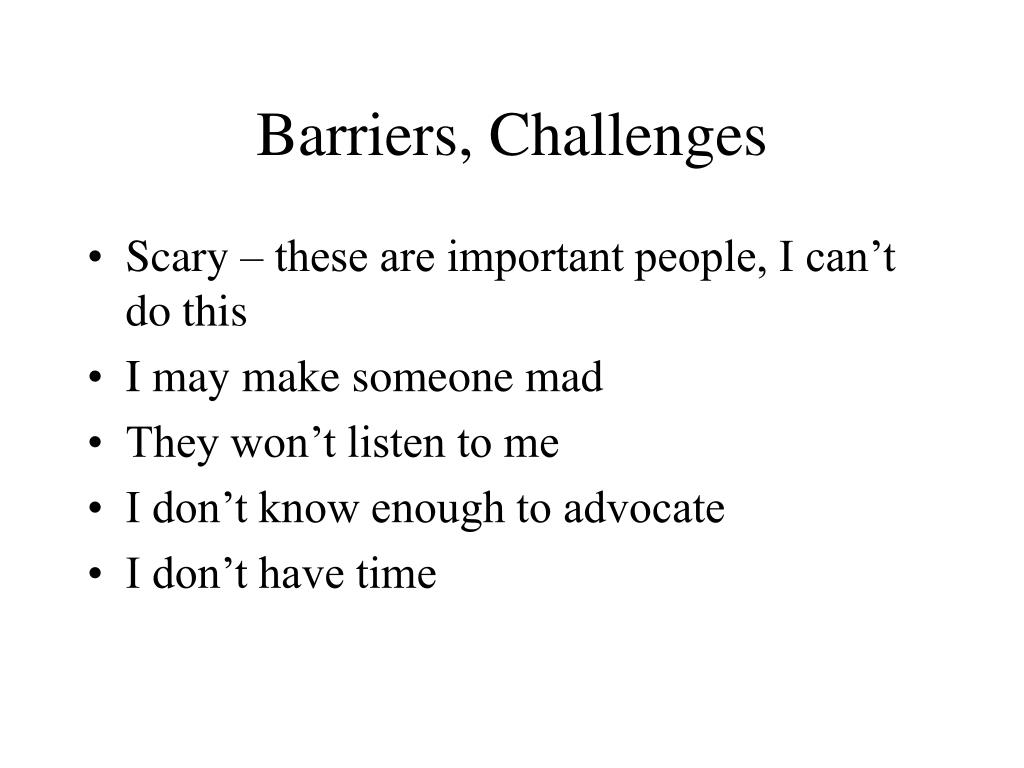 Barriers, Challenges