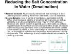 reducing the salt concentration in water desalination