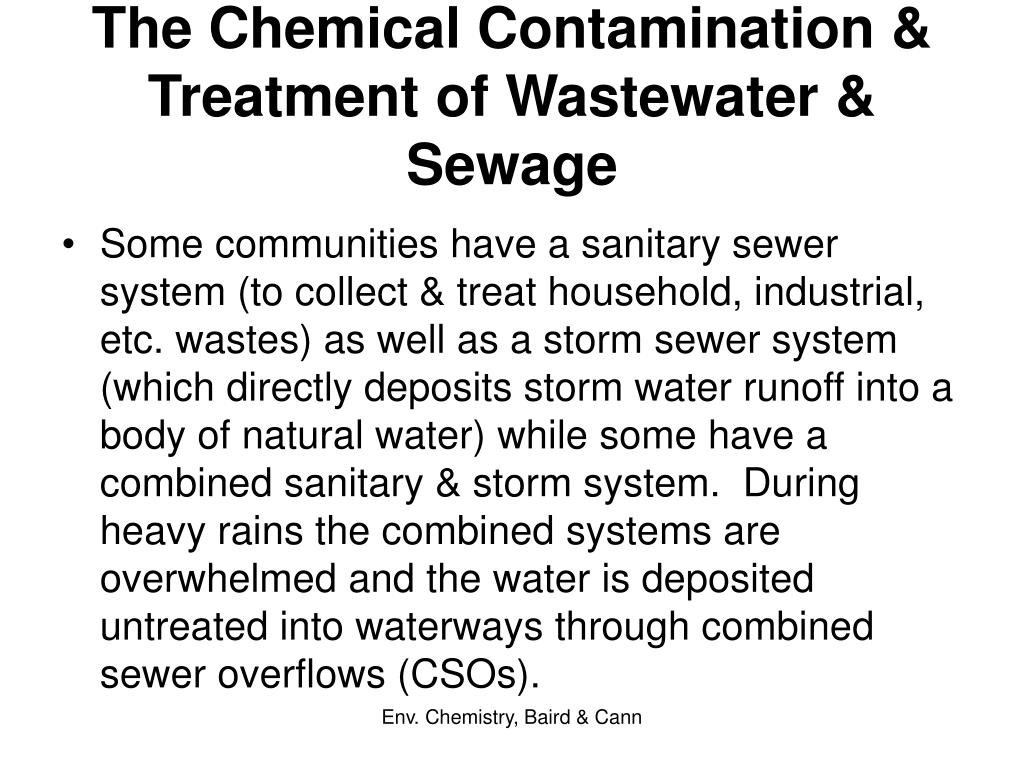 The Chemical Contamination & Treatment of Wastewater & Sewage
